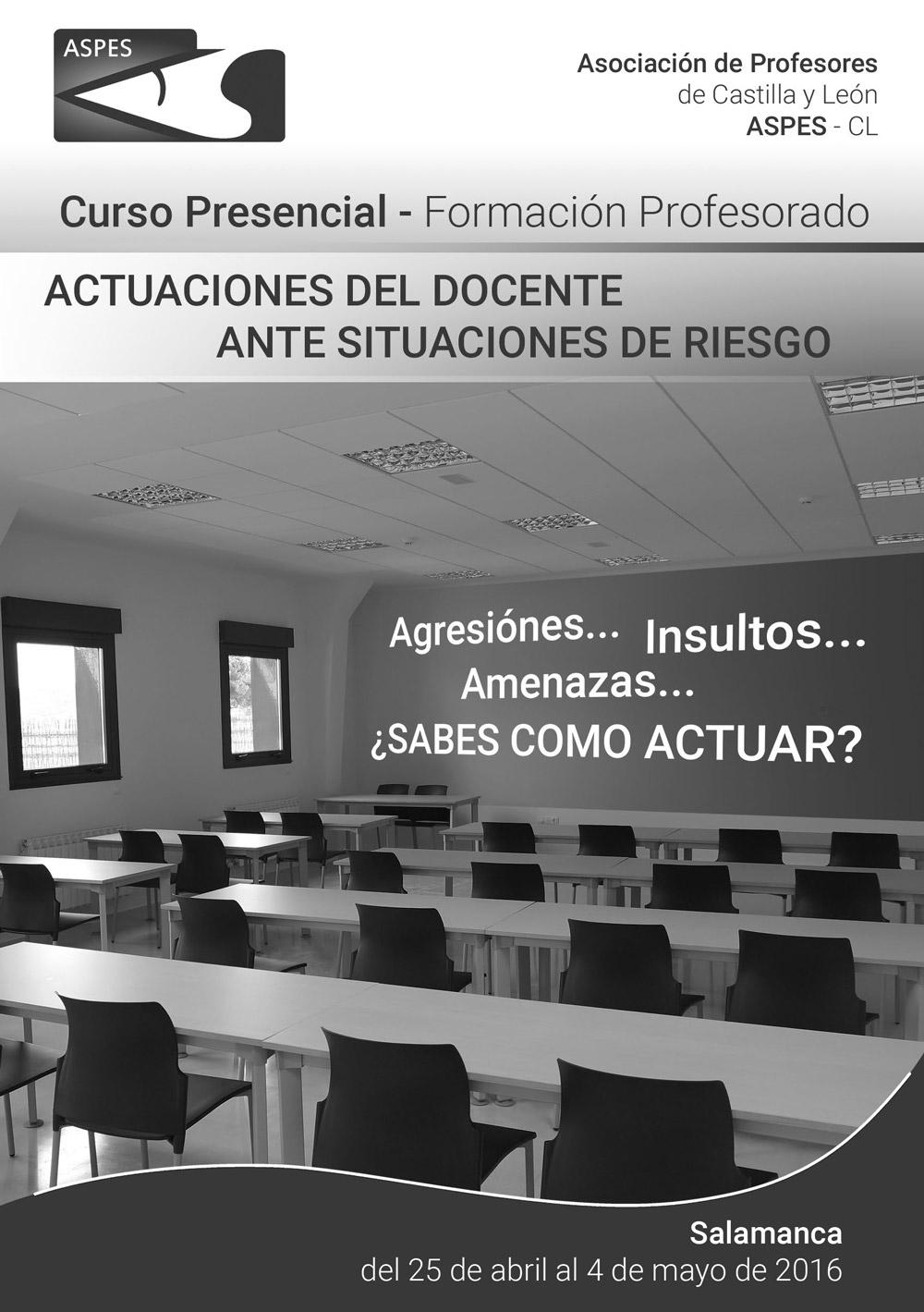 Curso actuaciones del docente ante situaciones de riesgo for Curso concurso docente 2016
